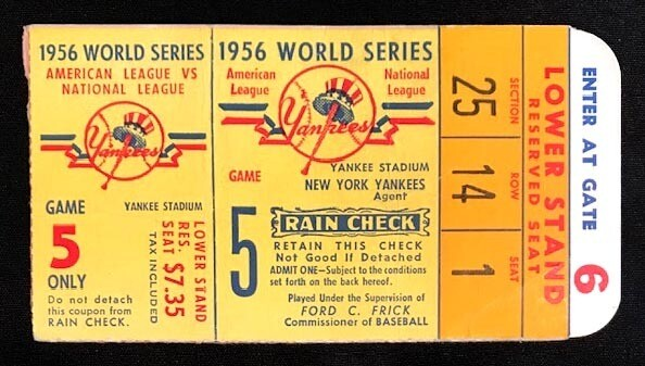 1956 World Series Ticket Game 5 - The only Perfect Game pitched in a World Series.