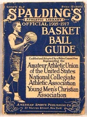 1916 - 1917 Spalding Basketball Guide