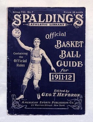 1911 - 1912 Spalding Basketball Guide