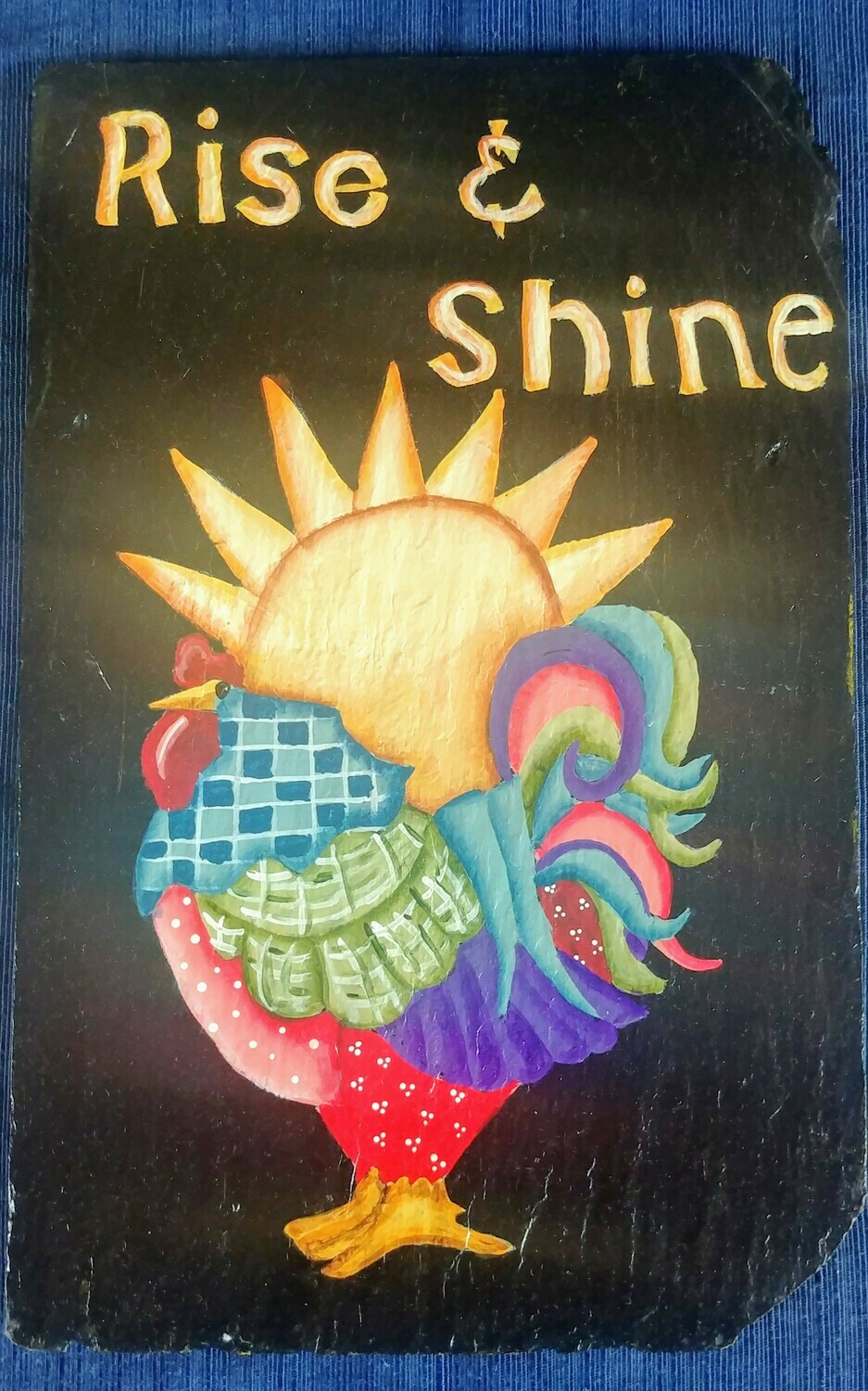 Painted Slate* Rise n Shine*May 8th*2pm