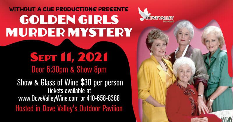 Golden Girls Murder Mystery *Sept.11th*6:30pm