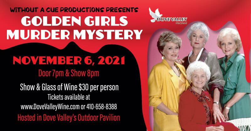 Golden Girls Murder Mystery*Nov.6th*7pm