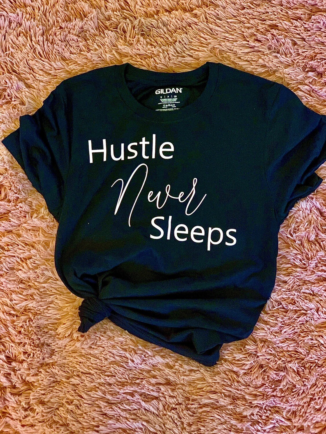 Hustle Never Sleeps