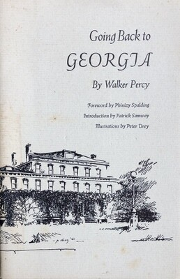 Going Back to Georgia by Walker Percy Signed by Phinizy Spalding