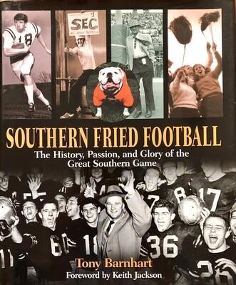 Southern Fried Football by Tony Barnhart