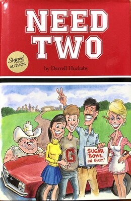 Need Two by Darrell Huckaby - Signed by the Author