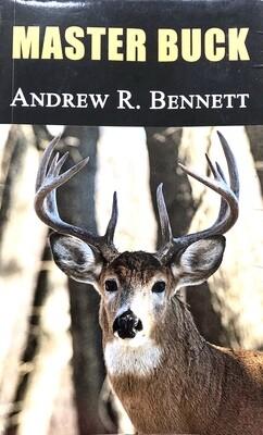 Master Buck by Andrew R. Bennett