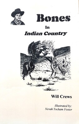 Bones in Indian Country by Will Crews