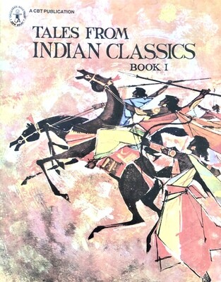 Tales From Indian Classics: Books I, II, and III: Retold by Savitri