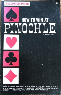 How to Win at Pinochle by Rufus Perry