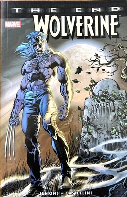Wolverine: The End by Paul Jenkins and Claudio Castellini