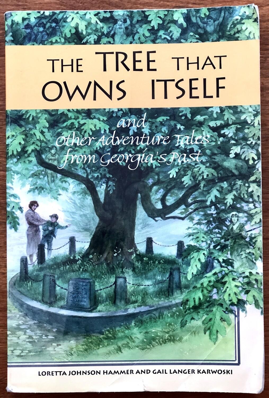 The Tree That Owns Itself by Loretta Hammer and Gail Karwoski