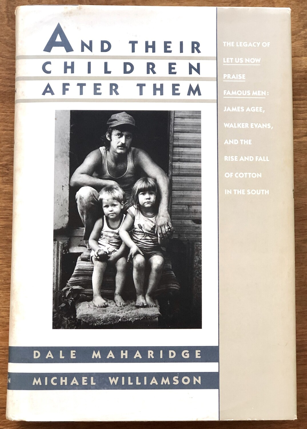 And Their Children After Them by Dale Maharidge & M Williamson