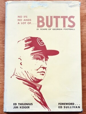 No Ifs No Ands A Lot of Butts 21 Years of Georgia Football