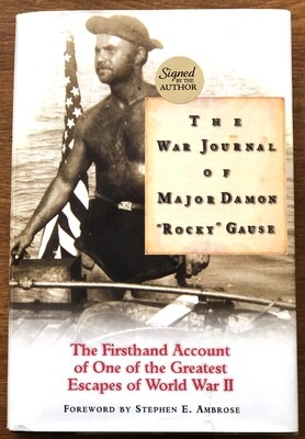 The War Journal of Major Damon Rocky Gause Signed