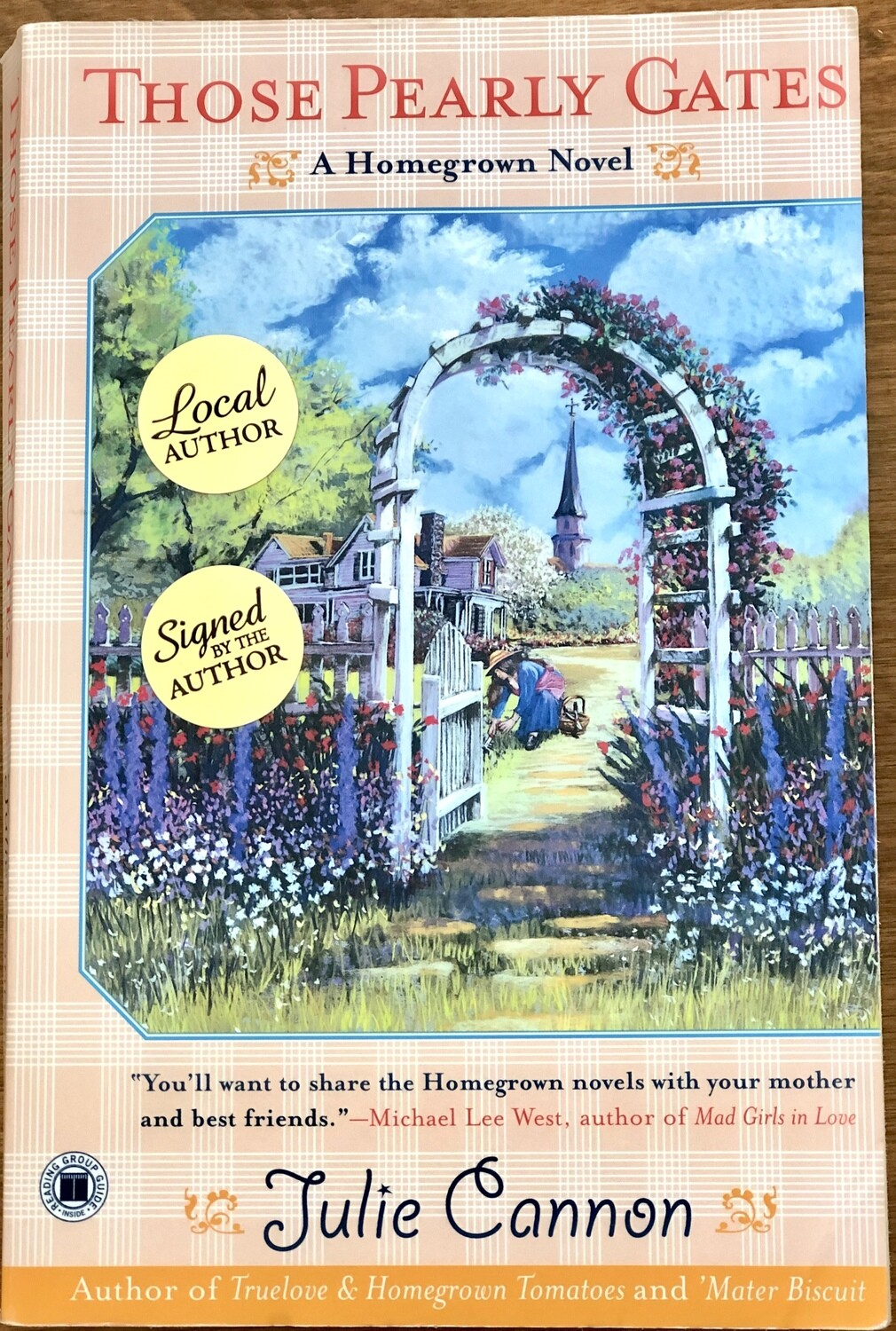 Those Pearly Gates: A Homegrown Novel by Julie Cannon Signed