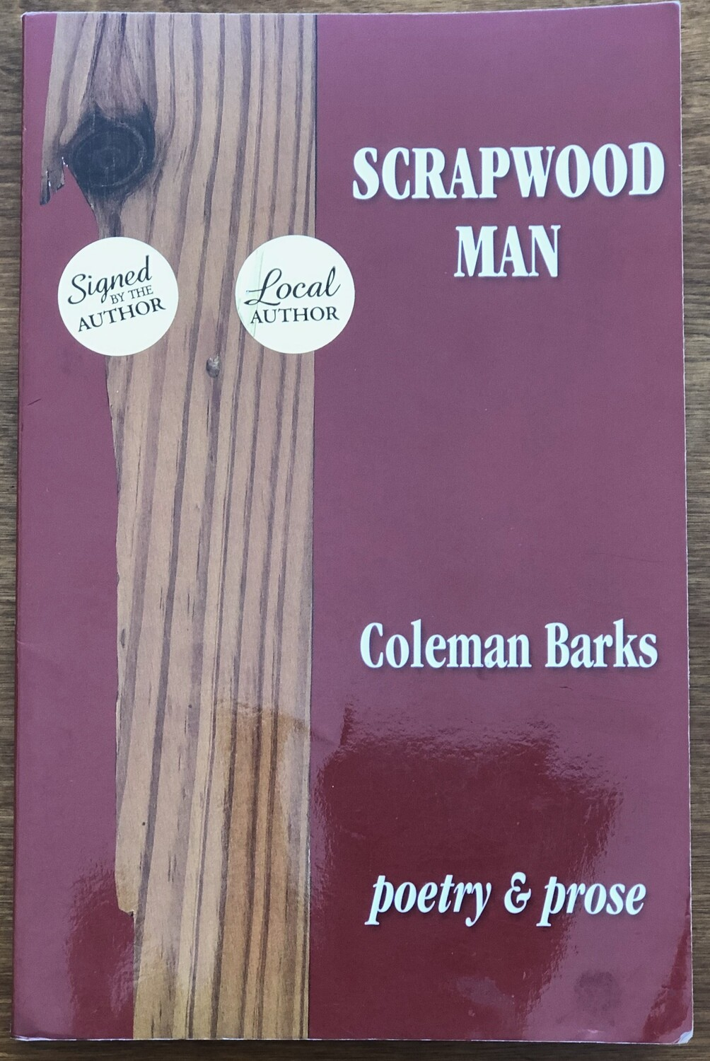 Scrapwood Man by Coleman Barks Poetry & Prose Signed