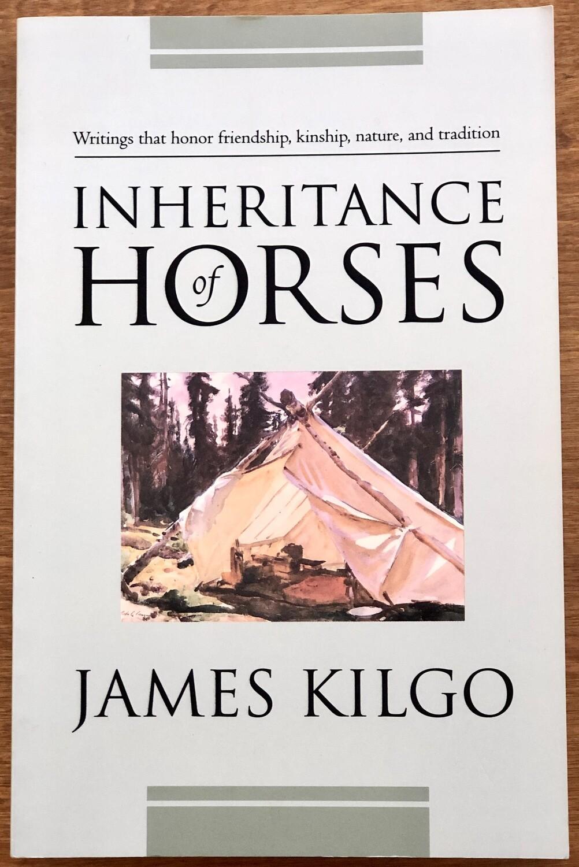 Inheritance of Horses by James Kilgo Paperback Edition