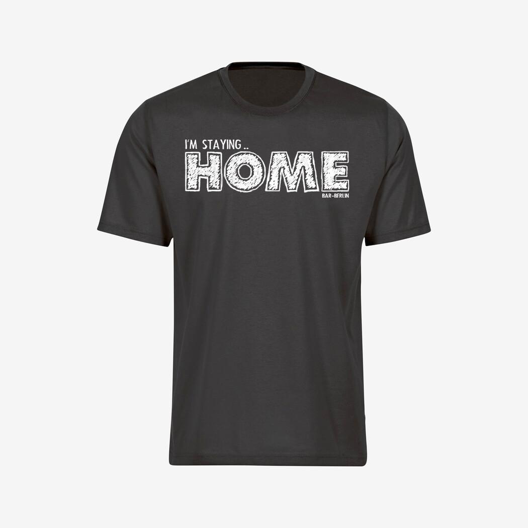 """I'm Staying... HOME"" Tee"