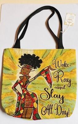 Shades of Color - Wake, Pray, and Slay All Day!