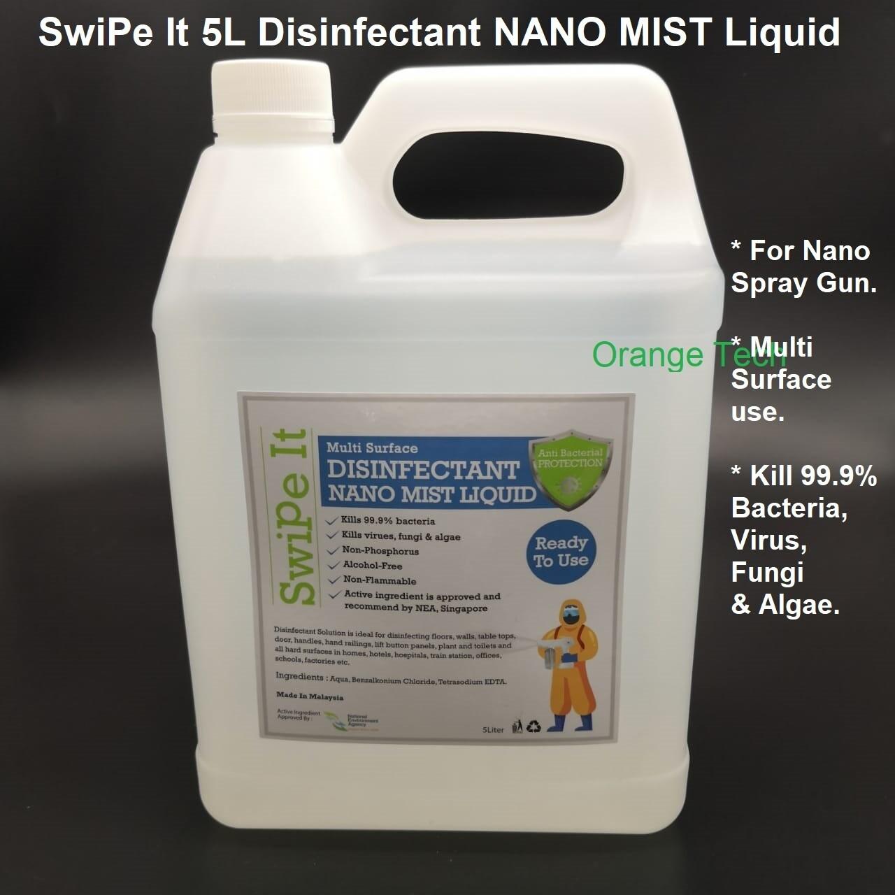 SwiPe It Disinfectant Liquid for Nano Sanitizer Disinfection Spray Gun (5L) Kill 99.9% Bacteria and Viruses
