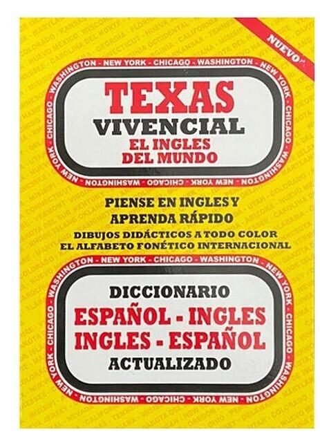 Diccionario Texas Vivencial el Ingles del Mundo