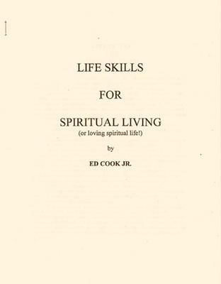 Life Skills for Spiritual Living