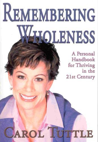 Remembering Wholeness