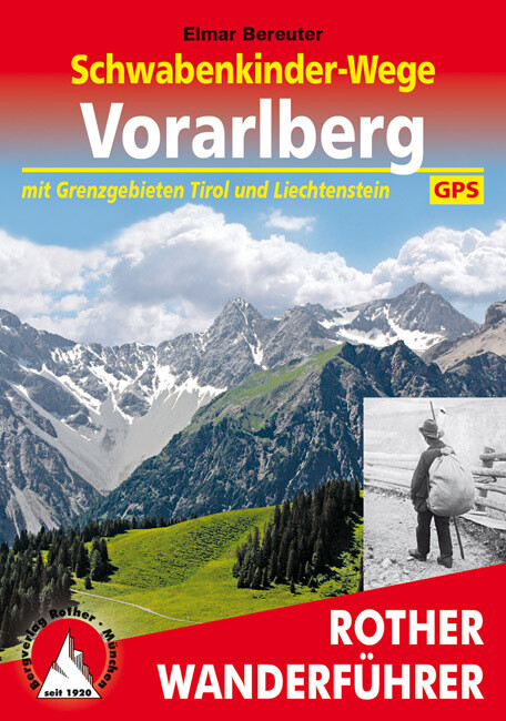Rother Schwabenkinderwege Vorarlberg