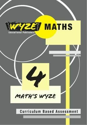 WYZE MATHS GRADE 4 WORKBOOK (ANSWERS INCLUDED) (Plus: Courier cost fixed @ R20,00)