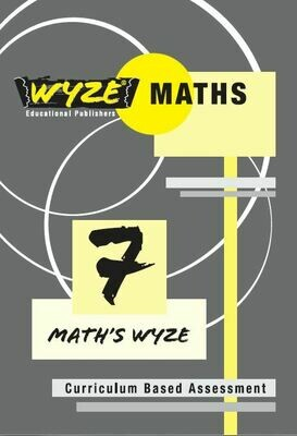 WYZE MATHS GRADE 7 WORKBOOK (ANSWERS INCLUDED) (Plus: Courier cost fixed @ R20,00)