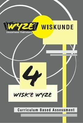 WYZE WISKUNDE  GRAAD 4 WERKBOEK (ANTWOORDE INGESLUIT)(Plus: Courier cost fixed @ R20,00)