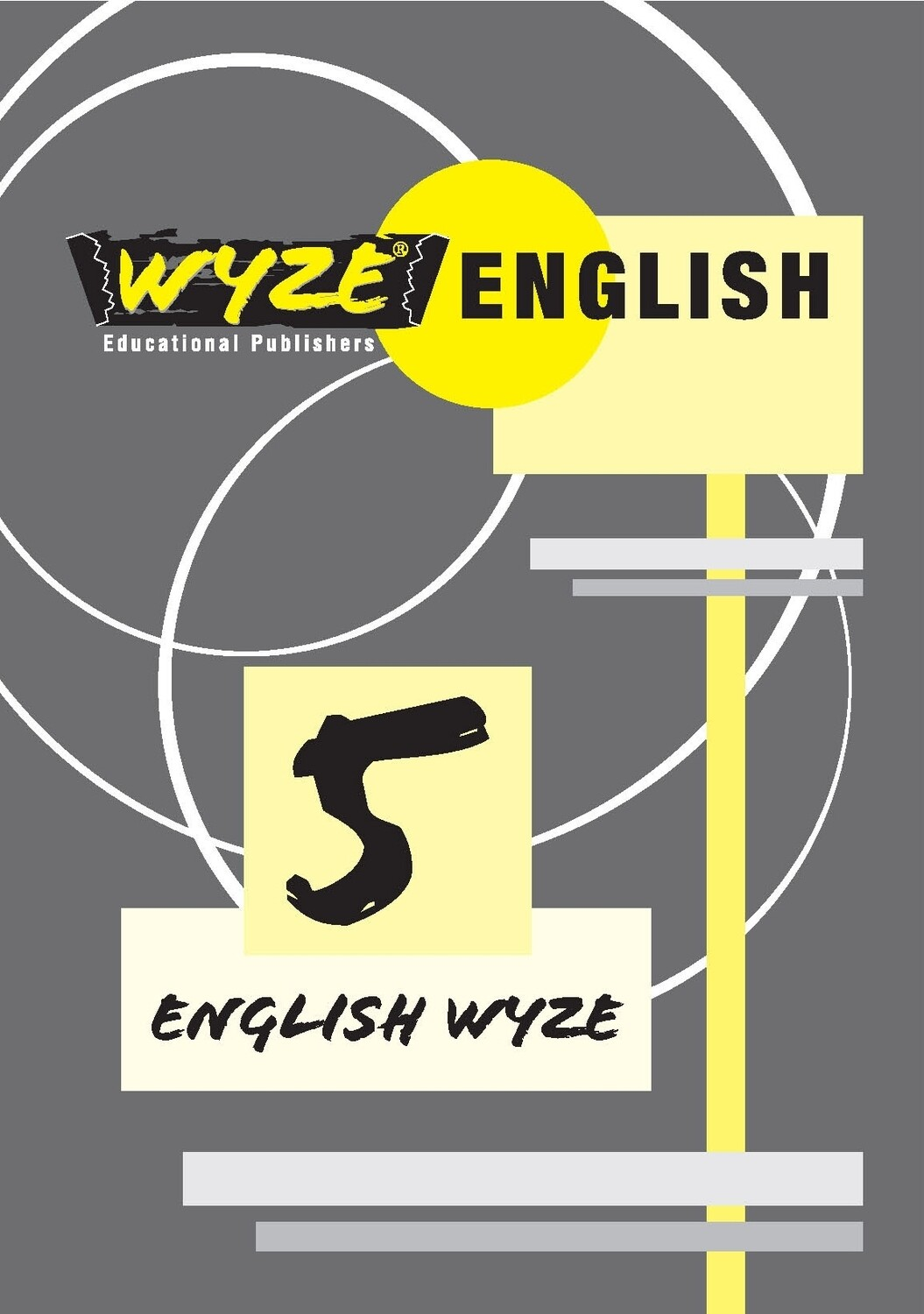 WYZE ENGLISH GRADE 5 WORKBOOK (Plus: Courier cost fixed @ R20,00)