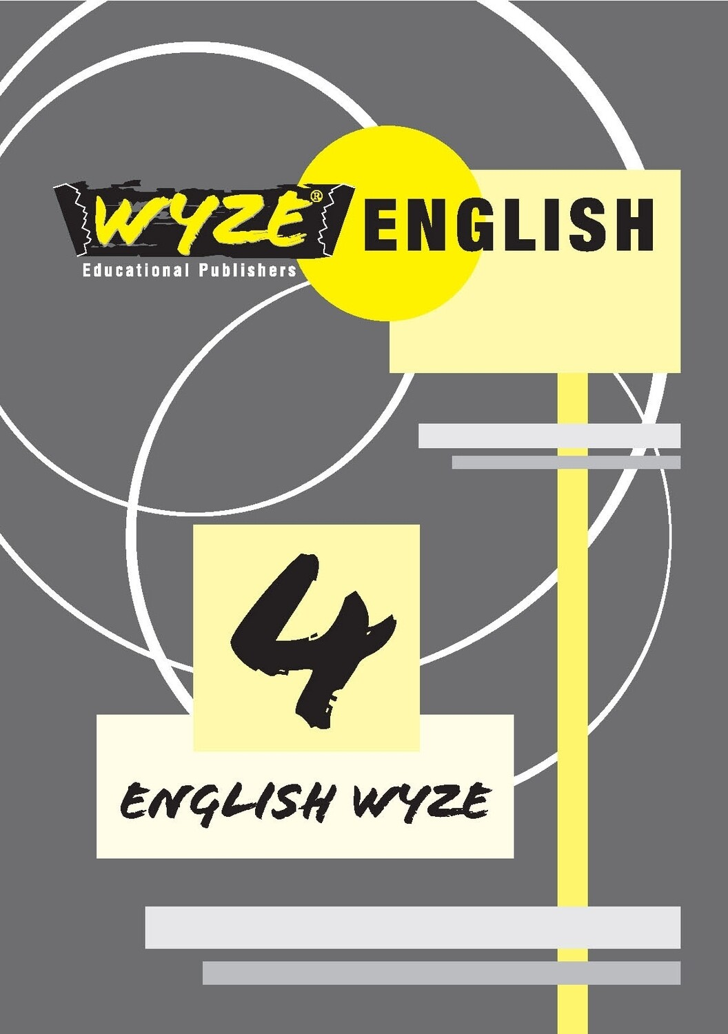 WYZE ENGLISH GRADE 4 WORKBOOK (Plus: Courier cost fixed @ R20,00)