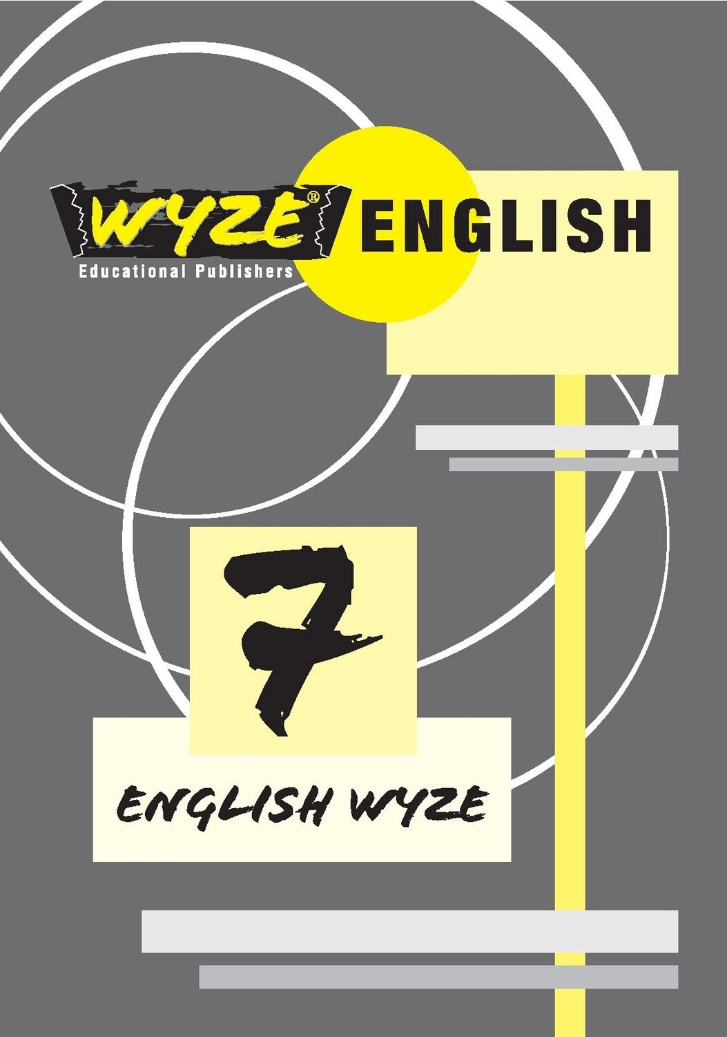 WYZE ENGLISH GRADE 7 WORKBOOK (Plus: Courier cost fixed @ R20,00)