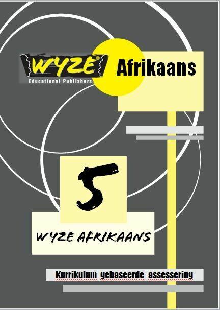 WYZE AFRIKAANS GRAAD 5 WERKBOEK (Plus: Courier cost fixed @ R20,00)
