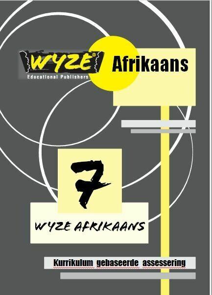 WYZE AFRIKAANS GRAAD 7 WERKBOEK (Plus: Courier cost fixed @ R20,00)