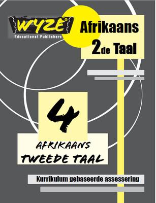 WYZE AFRIKAANS 2DE TAAL GRAAD 4 WERKBOEK (PLUS:  Courier cost fixed @ R20)
