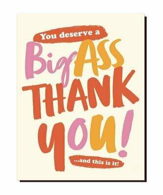 Big *** Thank You