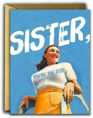 Sister, You're the Tits
