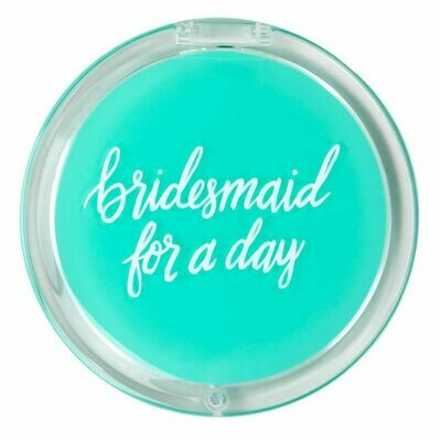 Bridesmaid for a Day Compact