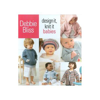 Debbie Bliss Design It Knit It Babies