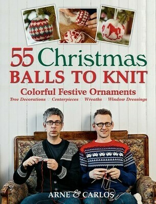 55 Christmas Balls To Knit by Arne and Carlos