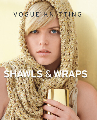 Vogue Knitting Shawls and Wraps
