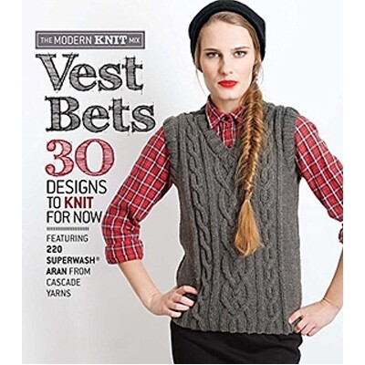 Vest Bets - 30 Designs To Knit