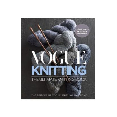 Vogue Knitting - The Ultimate Knitting Reference Book