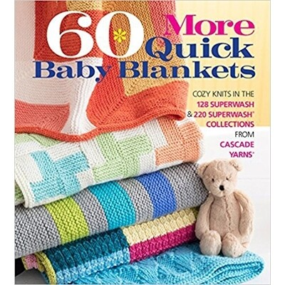 60 More Quick Baby Blankets - Cascade Yarns