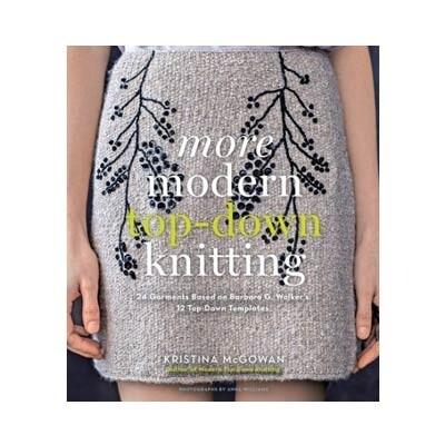 More Modern Top-down Knitting