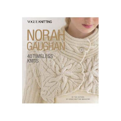 Norah Gaughan - 40 Timeless Knits - Vogue Knitting