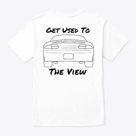 Get Used To The View (Camaro) T-Shirt